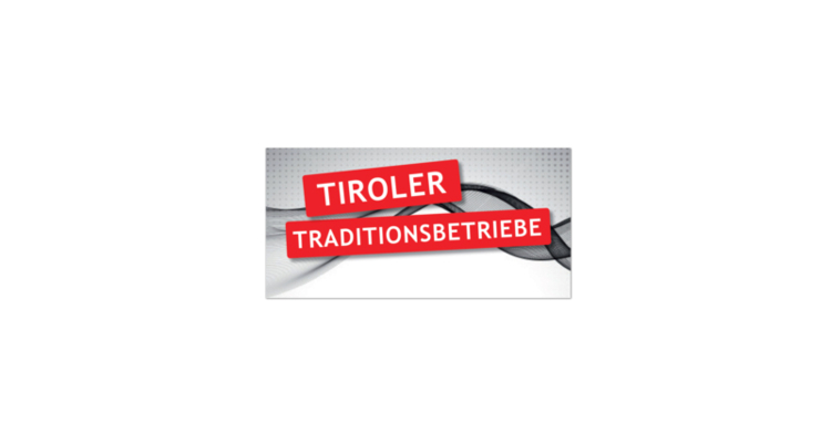 Land Tirol ehrt Tiroler Traditionsbetriebe